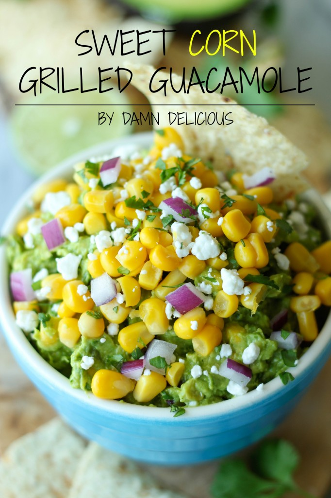Sweet Corn Grilled Guacamole - Grilled avocados add that extra special ...