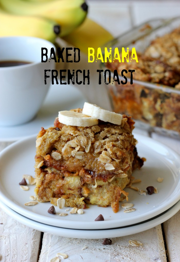 Banana Chocolate Chip Baked French Toast