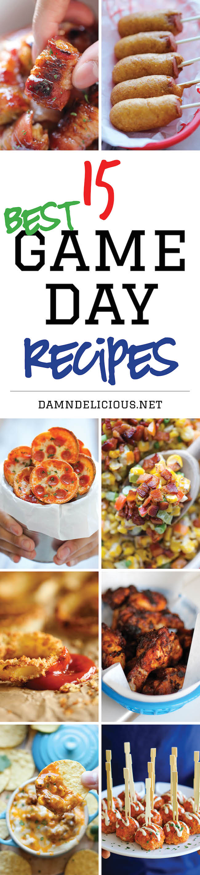 15 Best Game Day Recipes - The best and easiest recipes for game day! Just be sure to double the recipes because everyone will be begging for seconds!