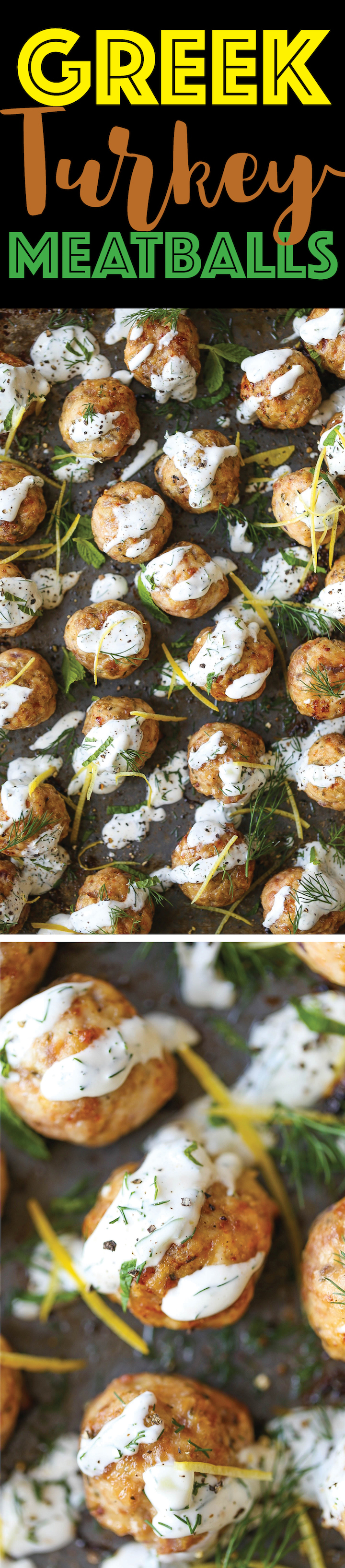 Greek Turkey Meatballs - Everyone's favorite meatballs made healthier! So moist, so tender and so easy to make, drizzled with Greek yogurt tzatziki sauce!