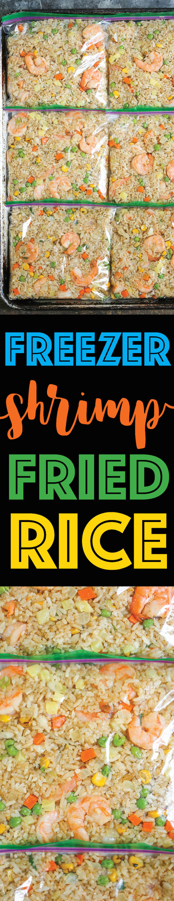 Freezer Shrimp Fried Rice - Yes, you can totally freeze fried rice!!!! Simply freeze, thaw and throw into the skillet for 5-10 minutes. That's it!!!