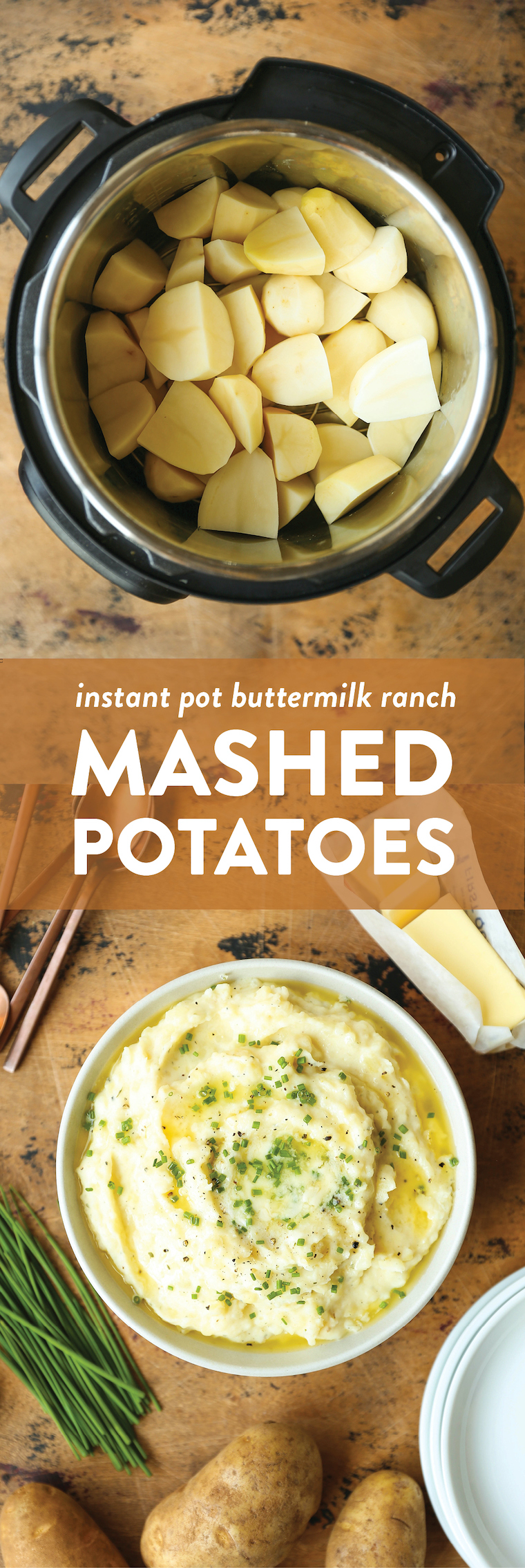 Instant Pot Mashed Potatoes - Oh-so-creamy buttermilk Ranch mashed potatoes! It does not get any easier or quicker than this. One pot, 10 min. MIND BLOWN.