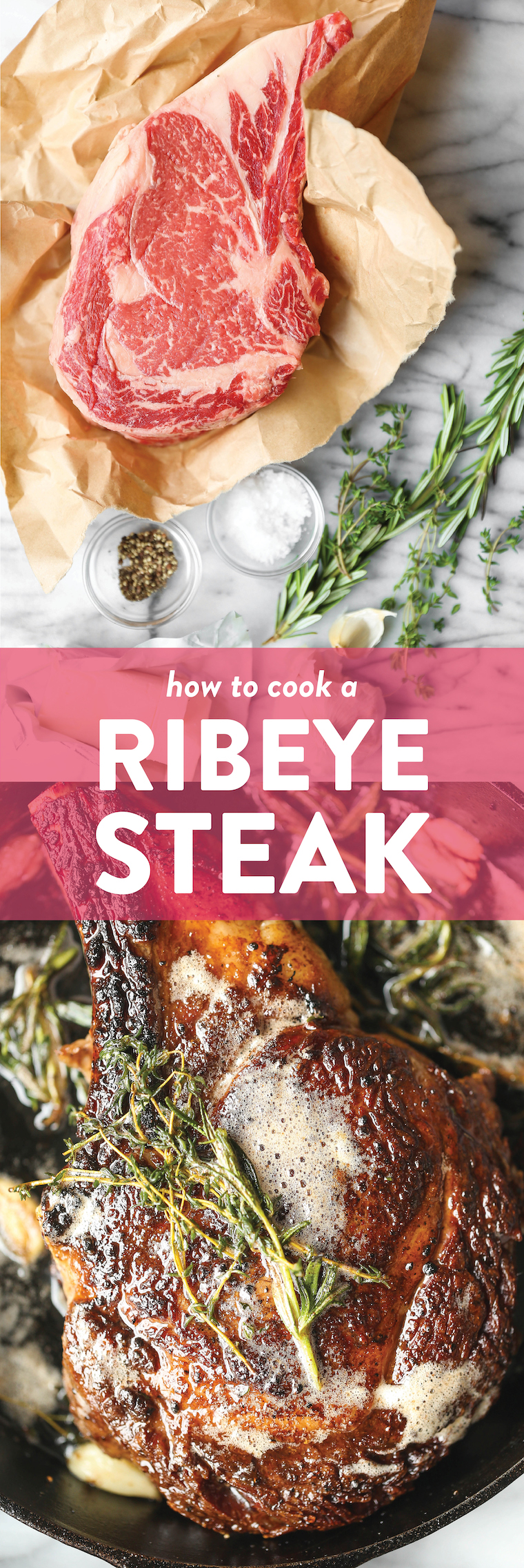 How to Cook a Ribeye Steak - Why go to a steakhouse when you can make the most perfect ribeye right at home? Pan seared with the best garlicky herb butter!